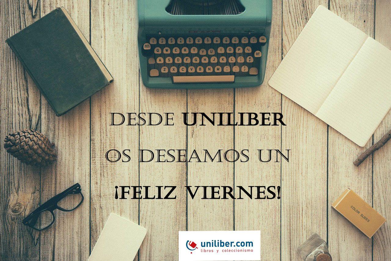 Desde Uniliber.com os deseamos un feliz viernes lleno de lectura (Viernes 11 de septiembre 2015) ➡ http://www.uniliber.com/