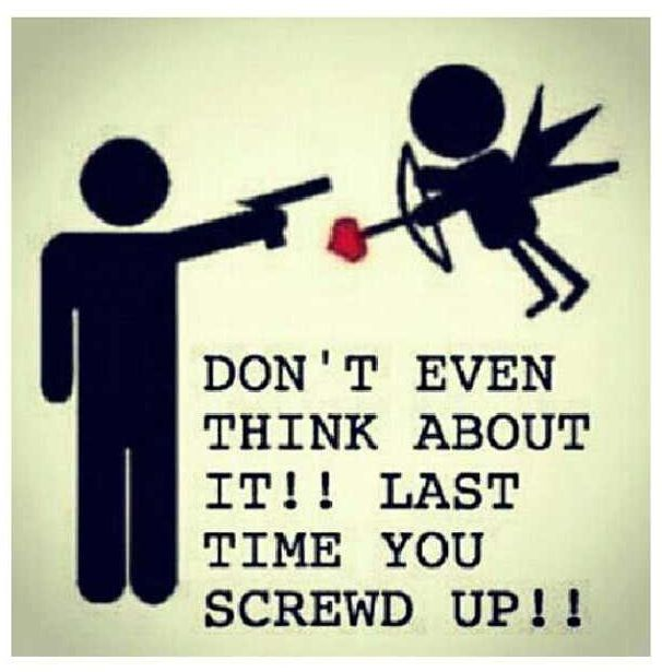 Cupid Can Be A Bad Judge Of Character Lol Funny Quotes Quotes Just For Laughs