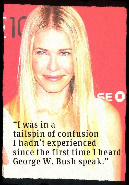 Bush Speak Quote Chelsea Lately Chelsea Handler Chelsea Handler Quotes Laugh At Yourself Chelsea Handler