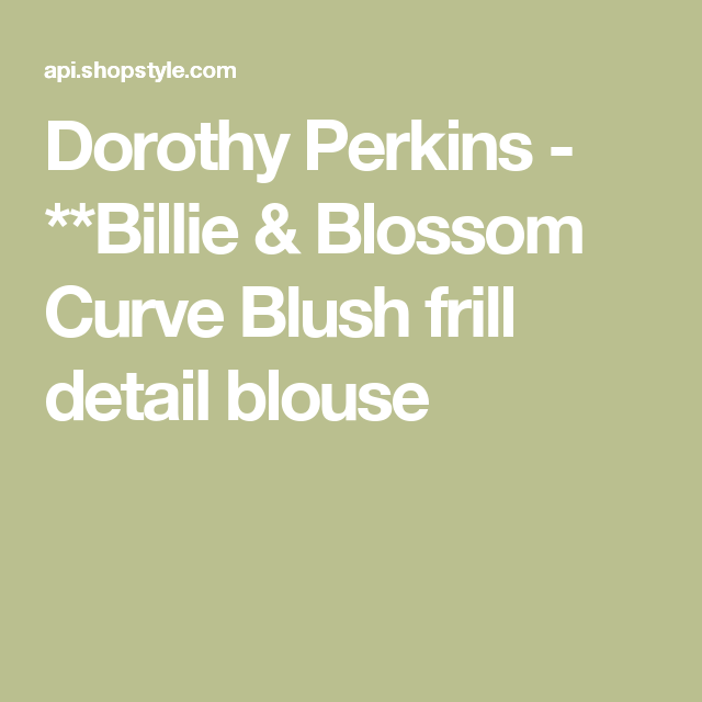 Dorothy Perkins - **Billie & Blossom Curve Blush frill detail blouse