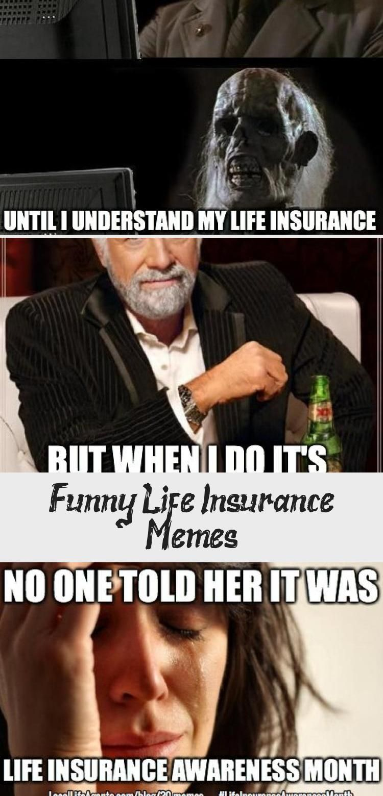 Funny Life Insurance Memes Form Local Life Agents Insuranceflyer
