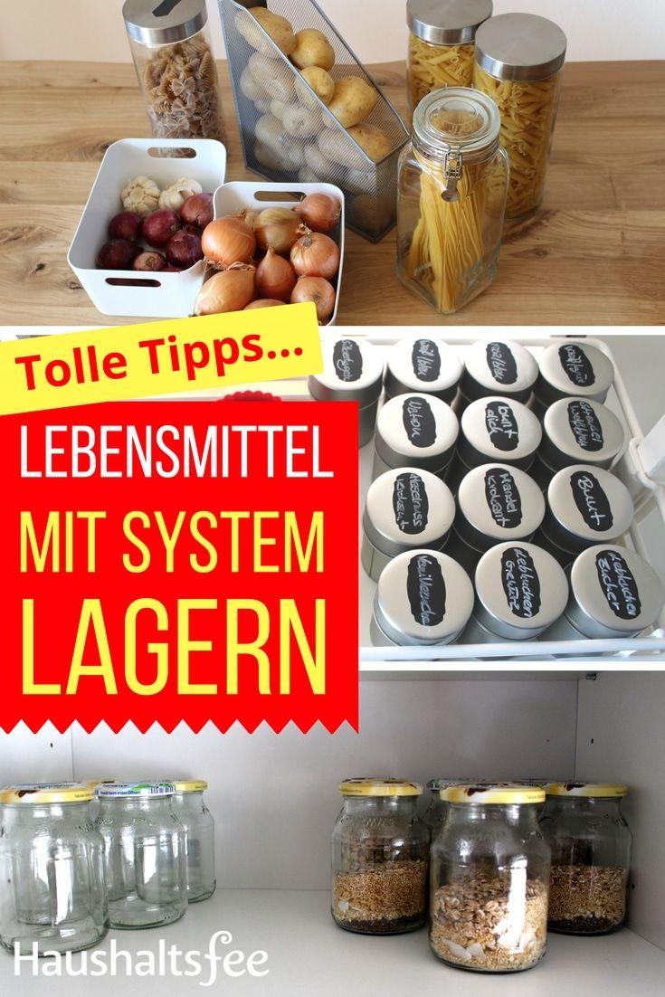Lebensmittel lagern mit System | Pinterest | Vorratskammer, Lagern ...