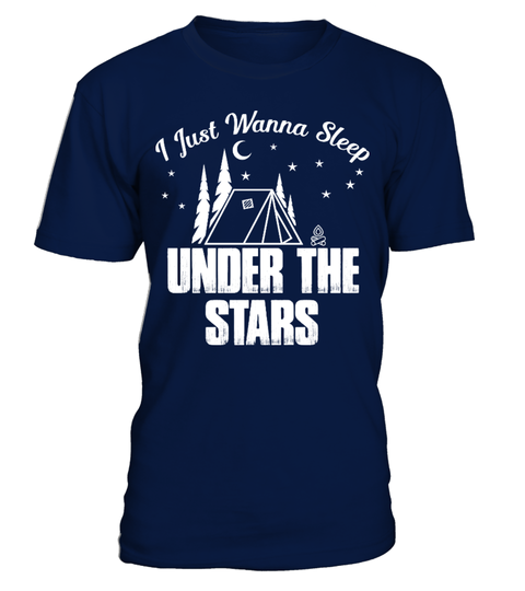 # I Wanna Sleep Under The Stars Camping .  I Wanna Sleep Under The Stars Camping T-ShirtSpecial Offer, not available in shops.Comes in a variety of styles and colours.Buy yours now before it is too late! >> Refer more shirts here: https://www.teezily.com/stores/campinggTag: camping, alcohol, anniversaries, autumn, backpacking, beer, beer bottle, best quotes camping, best selling camping t shirts, best shirt camping, booze, camp, camp site, camp t shirt, camper, campers, camping chairs…