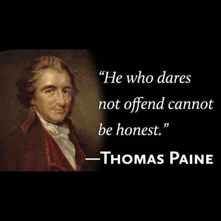 7428265c0b68b8d68b790b36d458da85 he who dares not offend cannot be honest \
