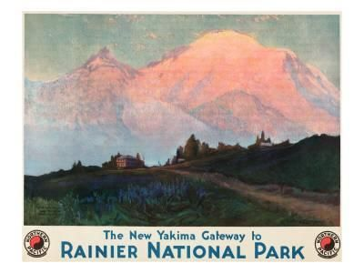The New Yakima Gateway to Rainier National Park Poster, Circa 1925 Giclee Print by Sidney Laurence at Art.com