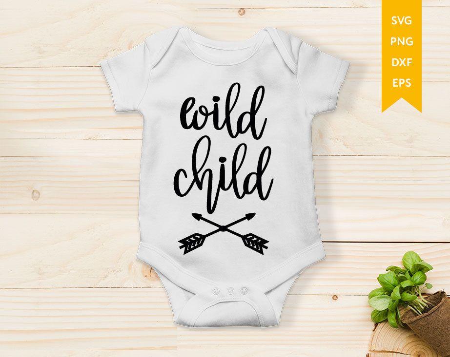 Wild Child svg Stay Wild SVG Wild One SVG Baby