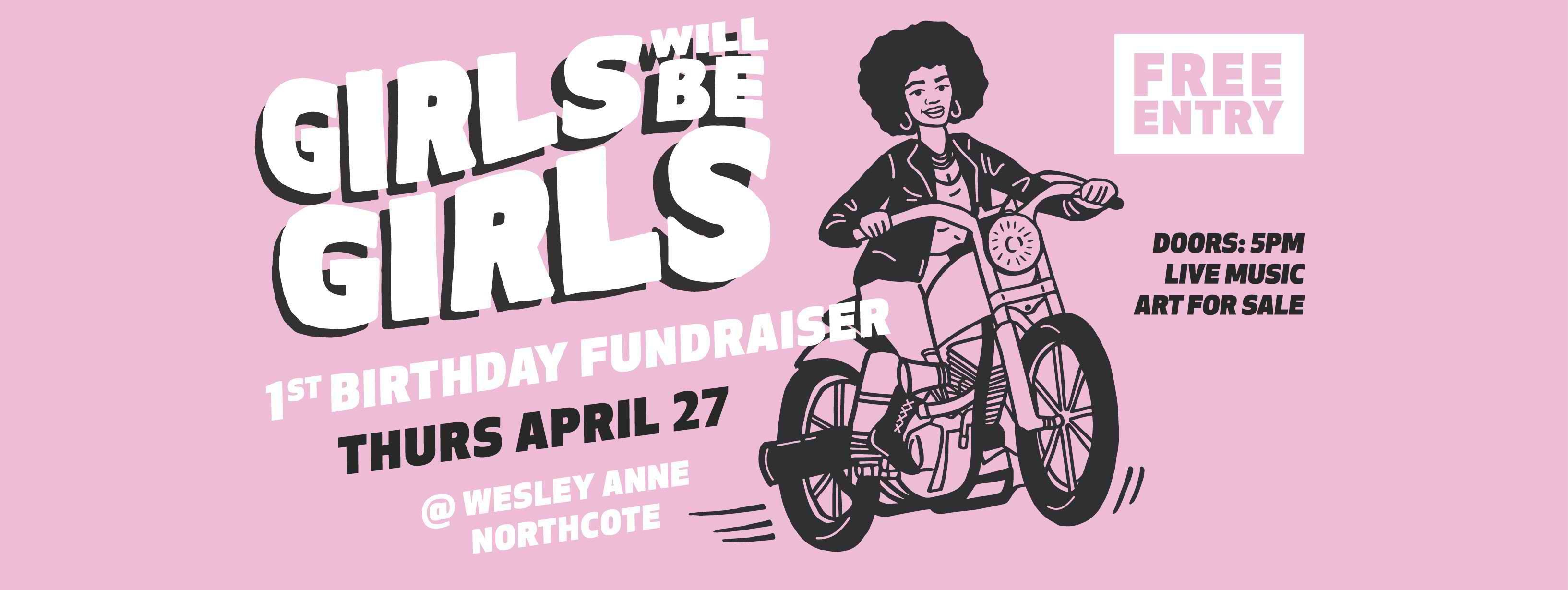 Girls Will Be Girls Birthday plus Fundraiser. Enjoy a