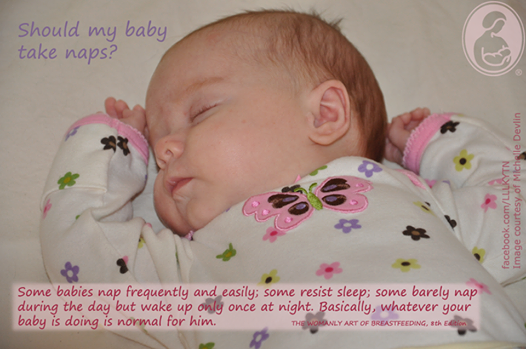 Should my baby nap? Some babies nap frequently and easily ...