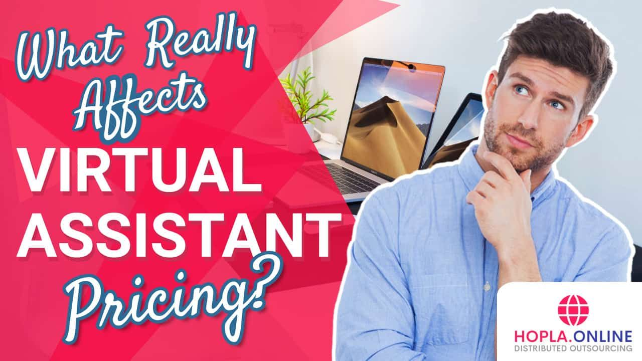 What Really Affects Virtual Assistant Pricing?