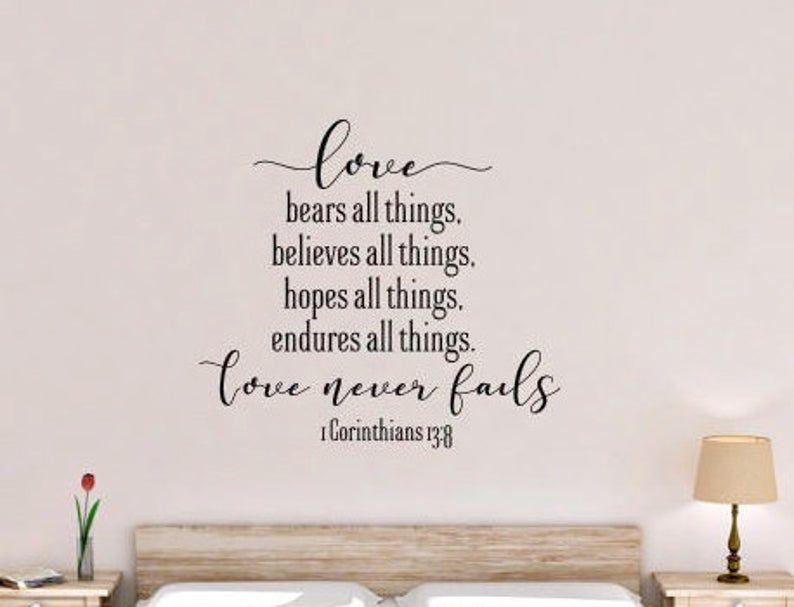 1 Corinthians 13 Love Never Fails Vinyl Wall Decal 1 Corinthians 13 Love Vinyl Wall Decals Love Never Fails