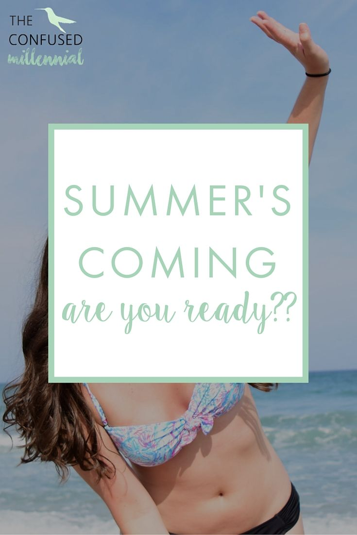 Blogs As Career Accessories For >> Summer S Coming In Hot Are You Ready The Confused Millennial