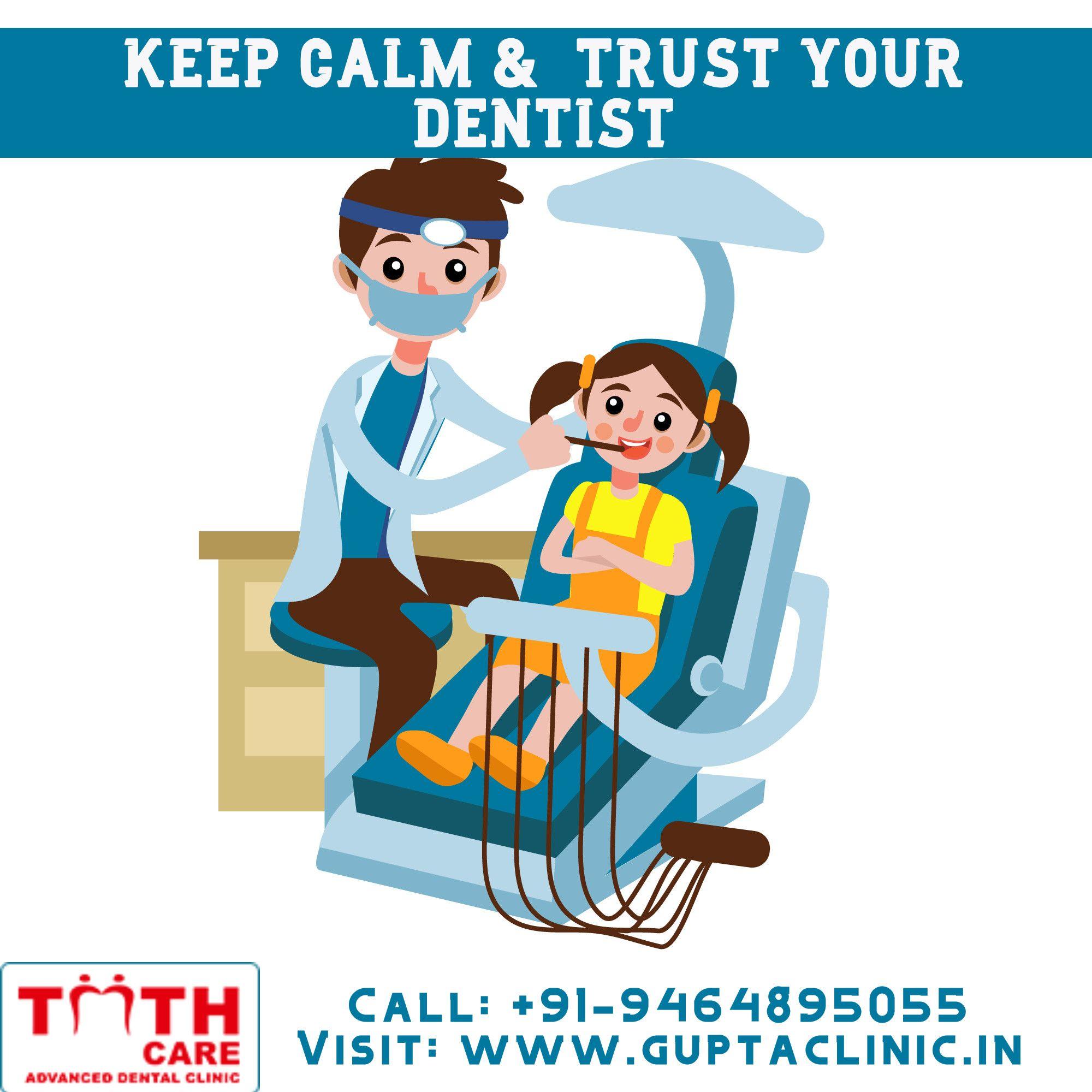 Keep calm trust your dentist kids dentist pediatric