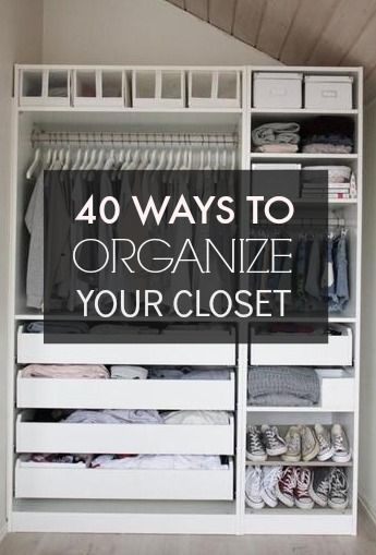 High Quality 40 Easy Ways To Organize Your Closet From Pinterest!