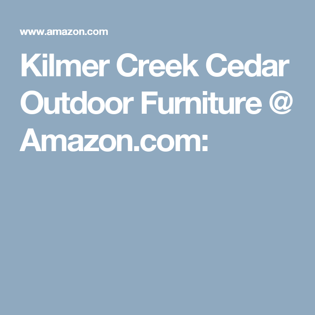 Kilmer Creek Cedar Outdoor Furniture Com Backyard