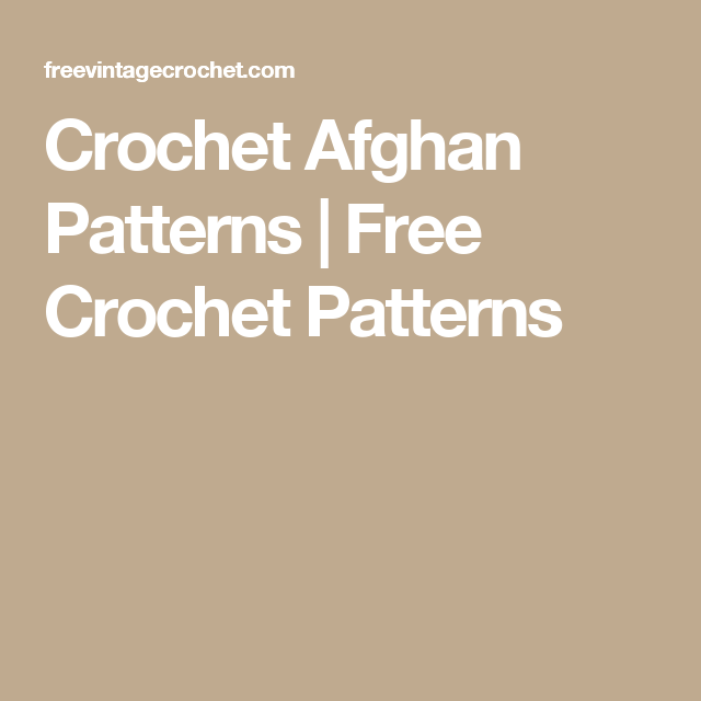 Crochet Afghan Patterns | Free Crochet Patterns