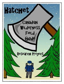 Hatchet Canadian Wilderness Field Guide Research Project Field Guide Survival Canadian Facts