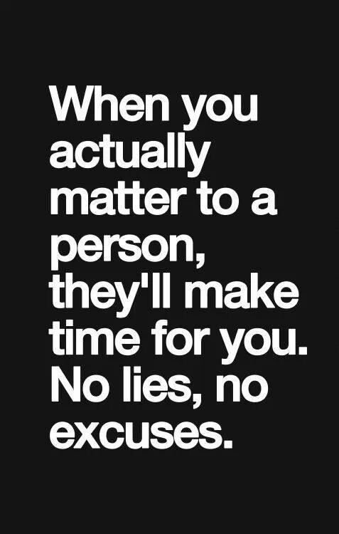 No excuses Goed Gezegd Pinterest Relationships, Truths and