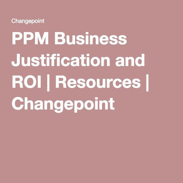 PPM Business Justification and ROI Resources Changepoint Tools - roi spreadsheet