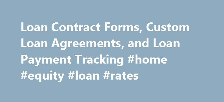 Loan Contract Forms, Custom Loan Agreements, and Loan Payment - loan contract