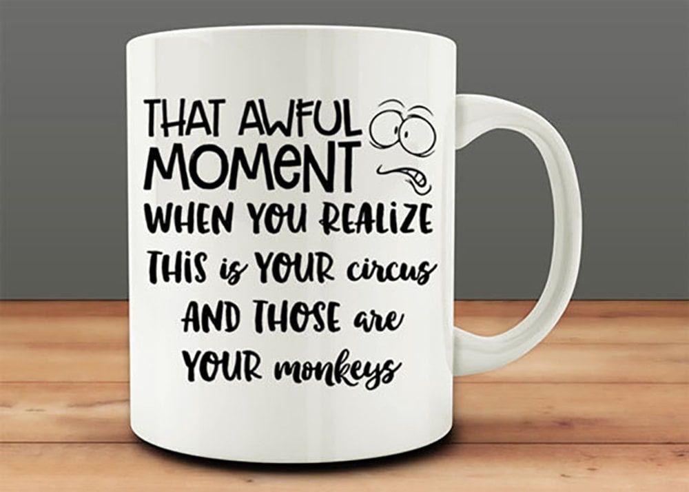 An awful moment mugs funny coffee mugs funny mugs