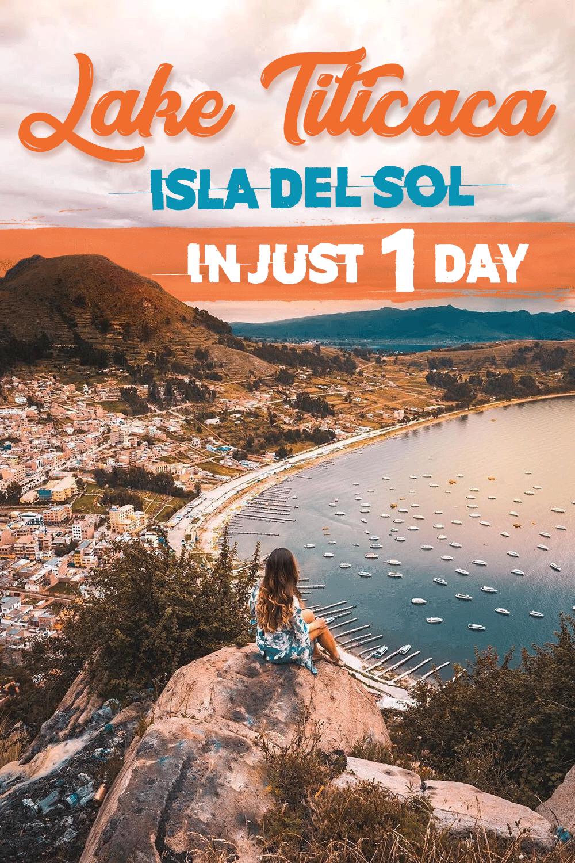 Lake Titicaca Isla Del Sol In Just 1 Day In 2020 Day Tours Bolivia Travel Lake Titicaca