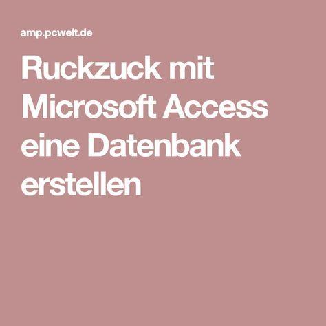 Ruckzuck mit Microsoft Access eine Datenbank erstellen