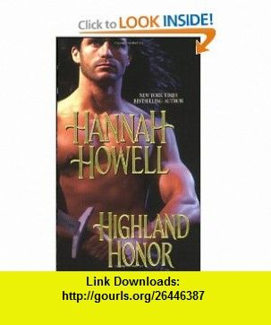 Highland Honor (9781420108873) Hannah Howell , ISBN-10: 1420108875  , ISBN-13: 978-1420108873 ,  , tutorials , pdf , ebook , torrent , downloads , rapidshare , filesonic , hotfile , megaupload , fileserve