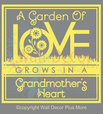 Garden of Love Grows in a Grandmother\'s Heart Family Quotes Wall ...
