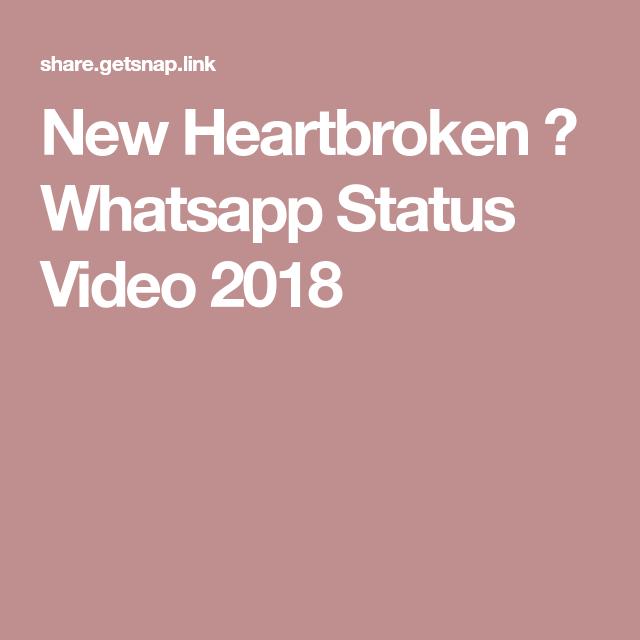 New Heartbroken 😭 Whatsapp Status Video 2018 | Video ...