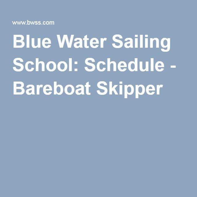 Blue Water Sailing School: Schedule - Bareboat Skipper