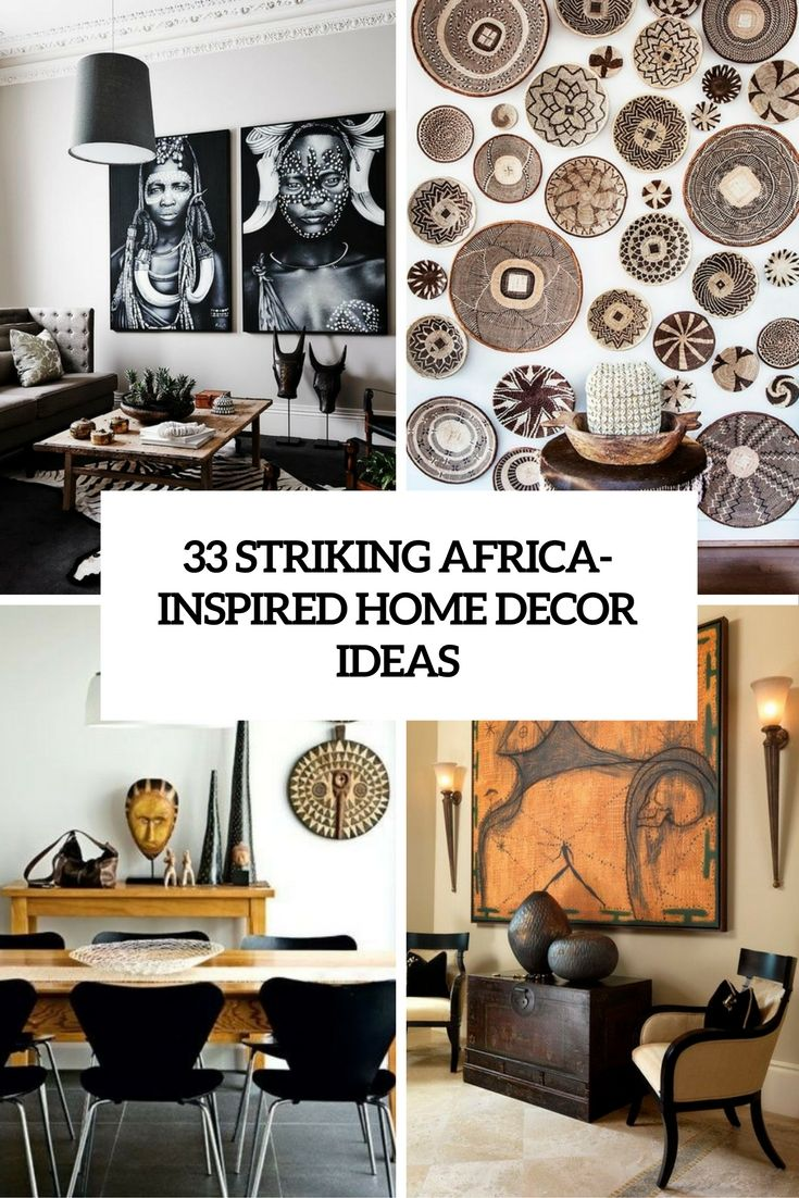 African Living Room Designs Classy Africa Inspired Homes And Home Decor Ideas On Pinterest 2018
