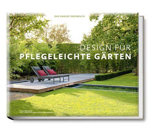 Ideen Modern Garten Pinterest Peter berg and Garten - pflegeleichter garten modern