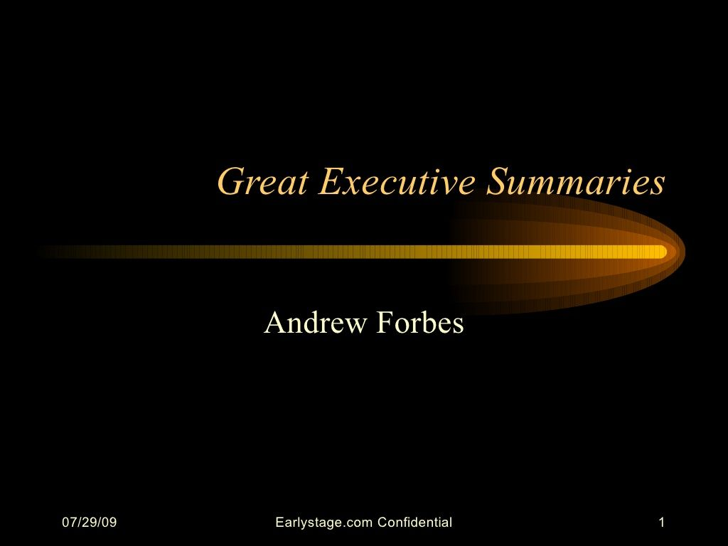 GreatExecutiveSummaries By Andy Forbes Via Slideshare  Startups