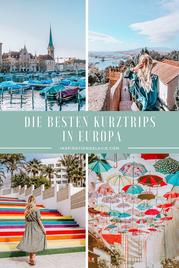 Die besten Wochenendtrips und Kurztrips in Europa
