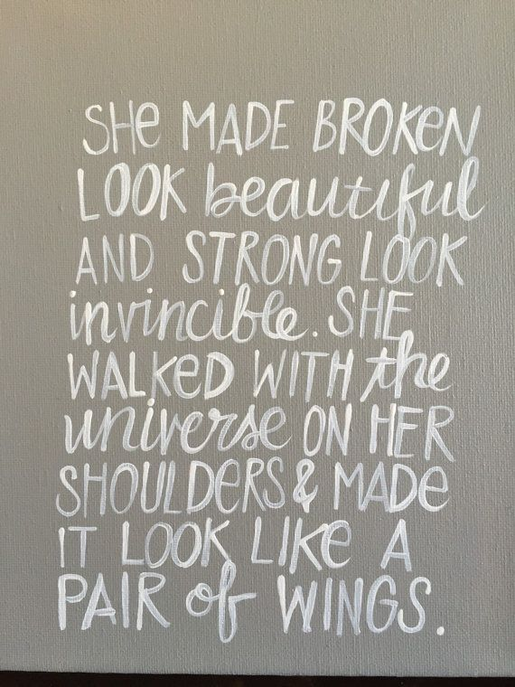 A Lovely Quote About Strength She Made Broken Look Beautiful Reiki Interesting Lovely Quote