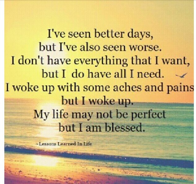 Even Though My Life Ain T Perfect I Am Truly Blessed Thank You