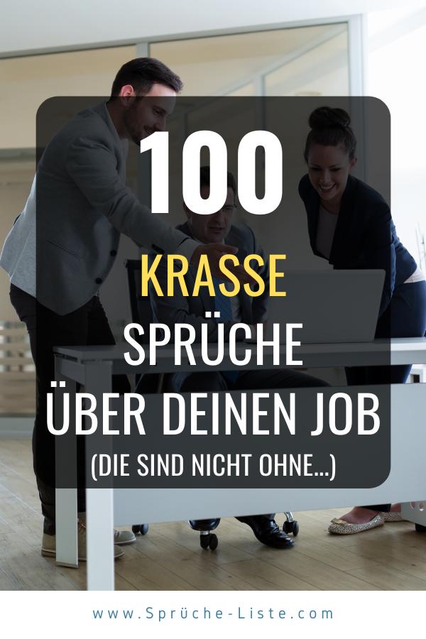 100 Krasse Sprüche über Deinen Job | Krasse sprüche