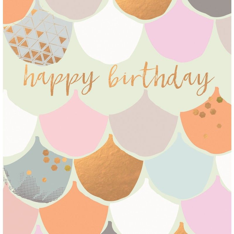 Beautiful Birthday Card Featuring Contemporary Colours And Metallic Accents With Caption Happy Birthday Images Happy Birthday Greetings Happy Birthday Cards