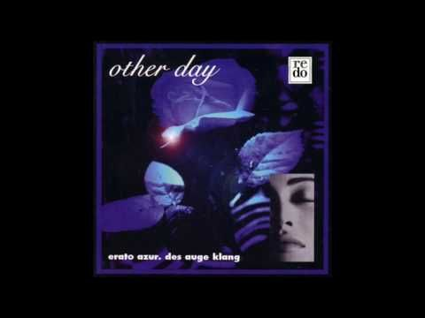 Other Day - Seen And Heard You