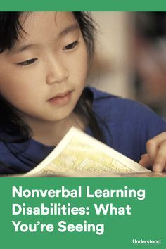 How signs of nonverbal learning disabilities show up in kids of different ages #NVLD