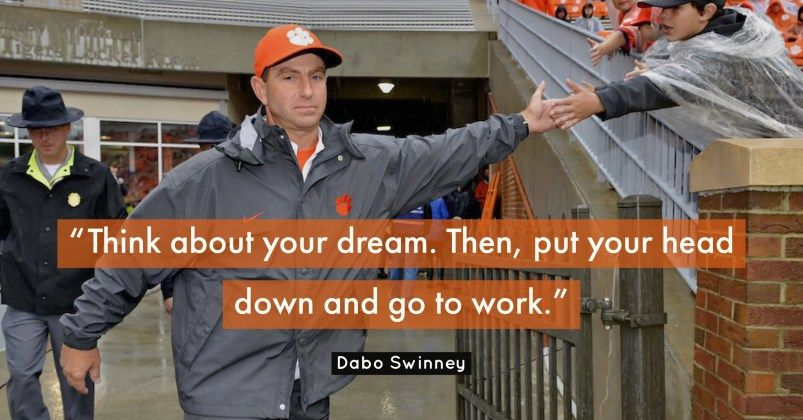 21 Best Dabo Swinney Quotes On Coaching Leadership And Success Dabo Swinney Quotes Football Quotes Coach Quotes