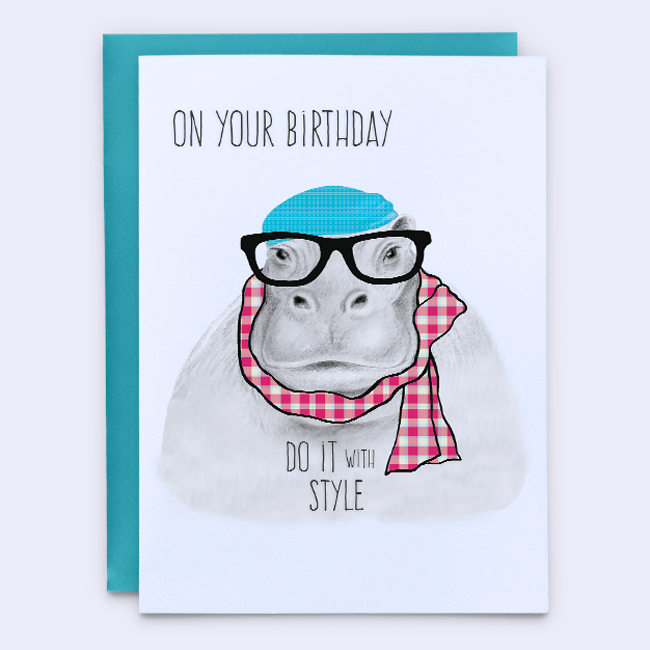 Hipster Hippo Birthday Card Do It With Style Funny Greeting Cards