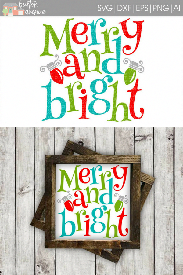 Merry and Bright Christmas SVG File is perfect for vinyl