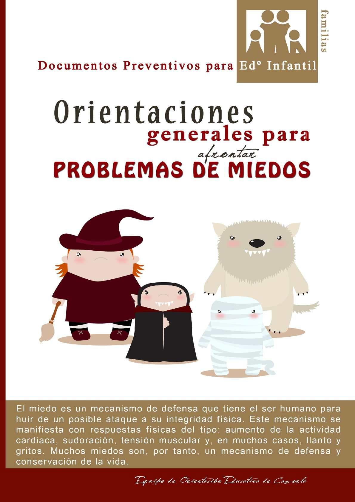 Orientaciones Generales Para Afrontar Problemas De Miedos Miedos Orientacion Psicologia Infantil