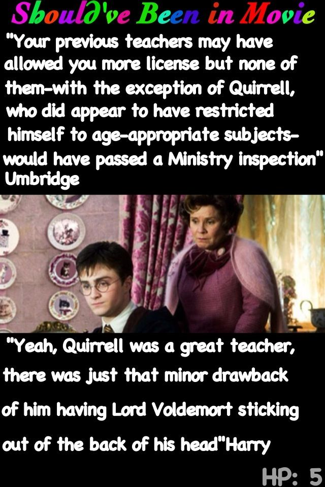 Harry Potter And The Order Of The Phoenix Should Ve Been In Movie Harry Umbridge Quirrell Funn Harry Potter Universal Harry Potter Funny Harry Potter Obsession