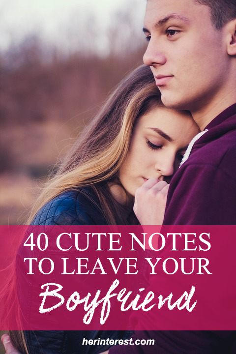 40 Cute Notes To Leave Your Boyfriend | All About LOVE | Pinterest ...