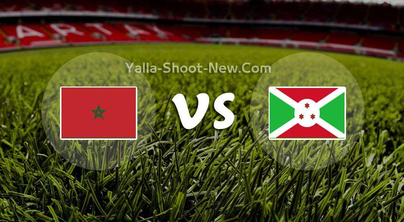 مشاهدة مباراة المغرب وبوروندي بث مباشر Yalla Shoot يلا شوت الجديد حصري اون لاين اليوم الثلاثاء 19 11 2019 في تصفيات كأس أمم أفريقيا Burundi