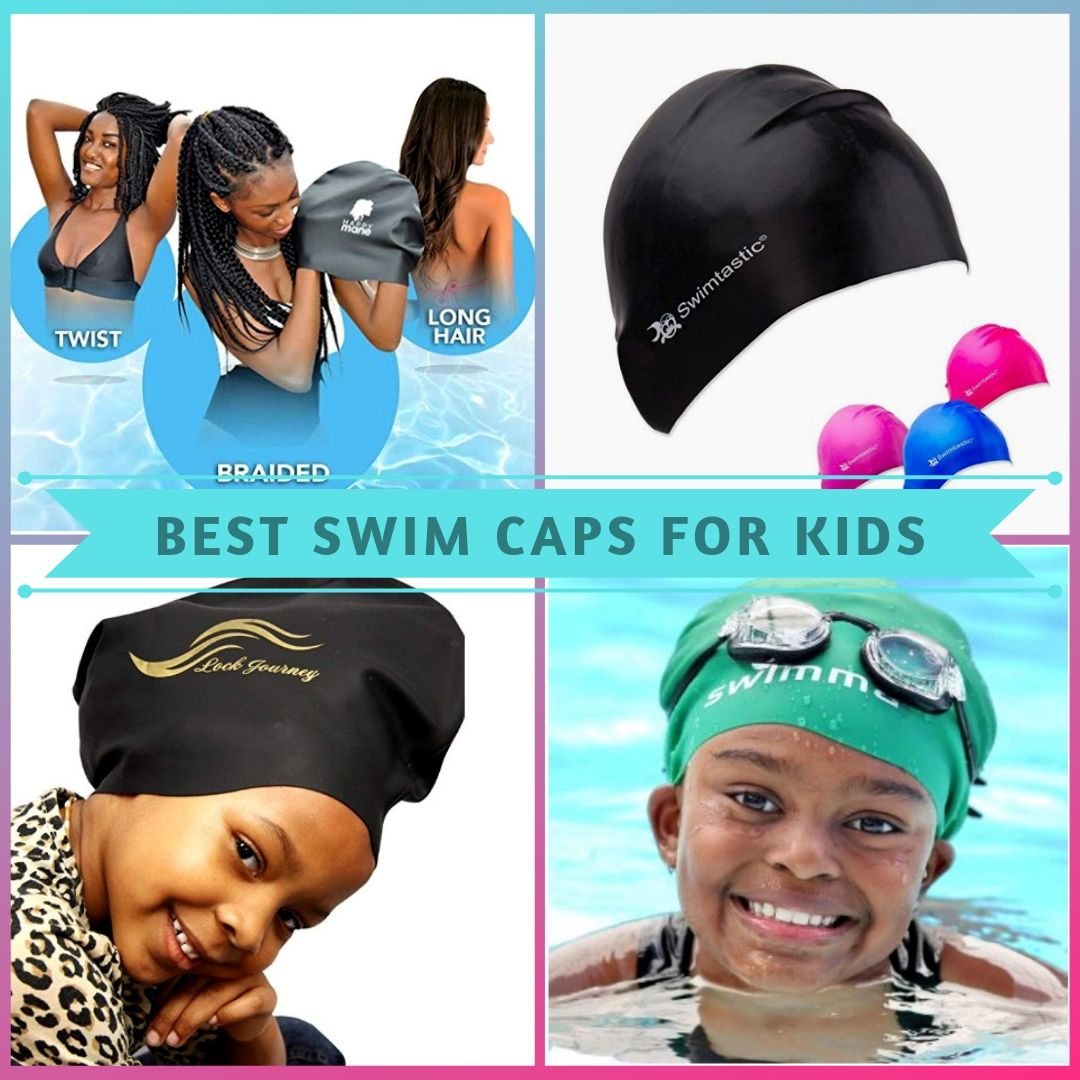 4 Of The Best Swim Caps For Kids Need A Complete Guide On Caring For Your Child S Hair During Sw Swimming Hairstyles Natural Hair Styles Black Kids Hairstyles