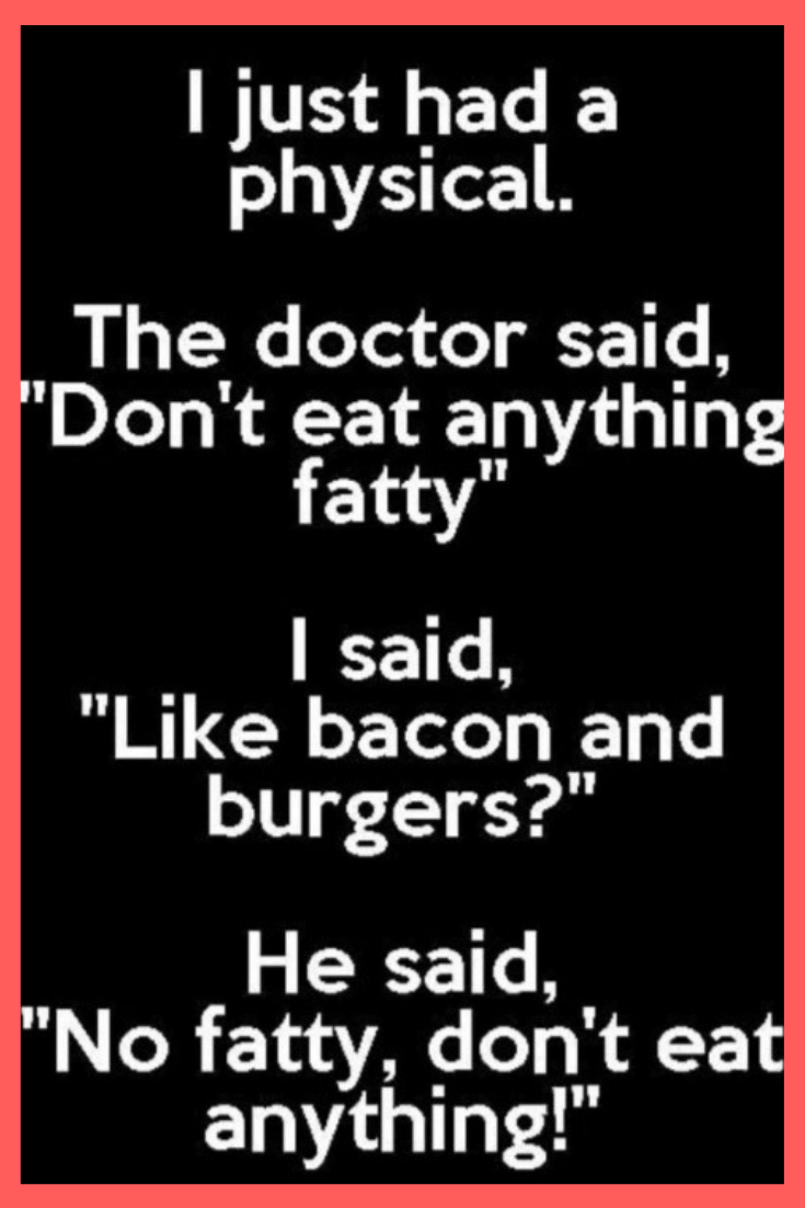 12 Hilarious Quotes Funny Quotes Funny Pictures Funny Memes Laugh Out Loud Lol Quotes Funnyquo Funny Doctor Quotes Happy Quotes Funny Funny Puns Jokes