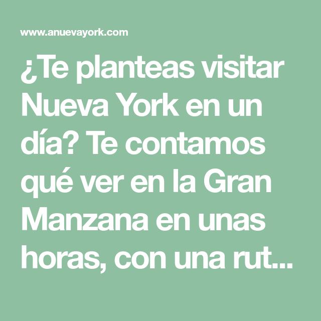 Qué ver en Nueva York en un día: ruta a pie (con mapa)   Pinterest ...